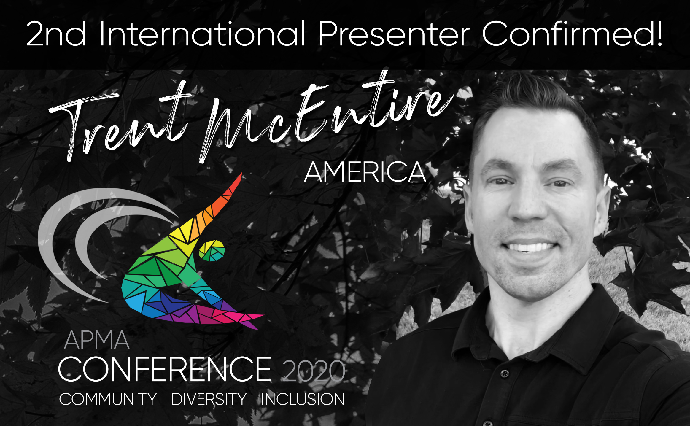 Excited to announce Trent McEntire is coming to APMA 2020 Conference!