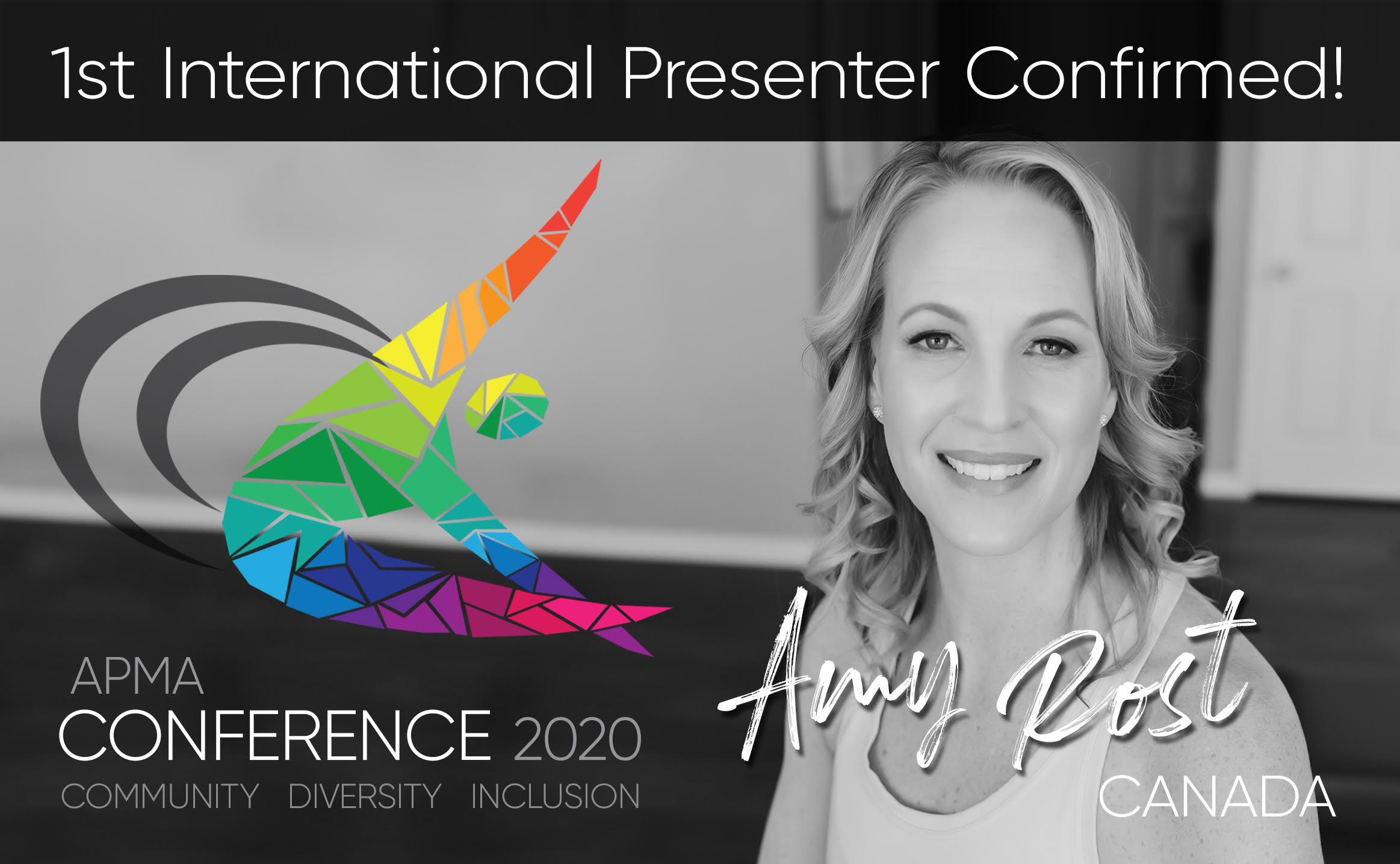 Announce our first confirmed international presenter for our 2020 Conference - Amy Rost